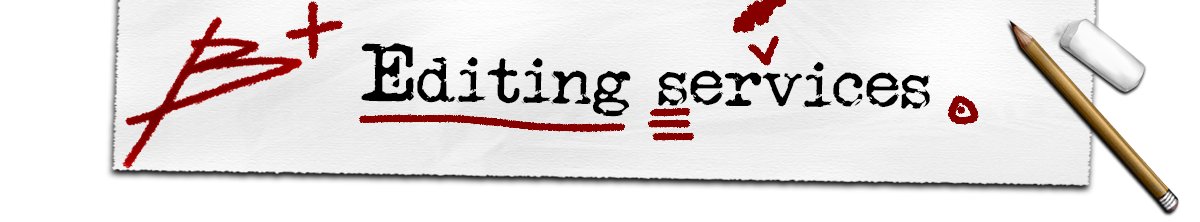 B+ Editing Services